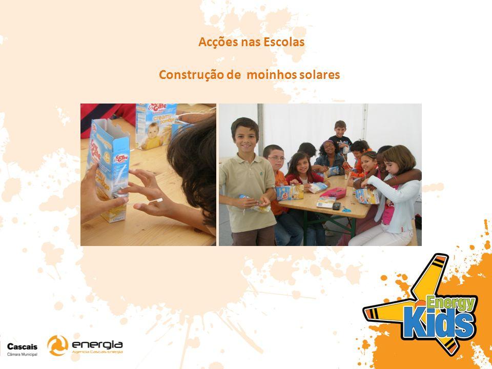 Acções nas Escolas Construção de moinhos solares