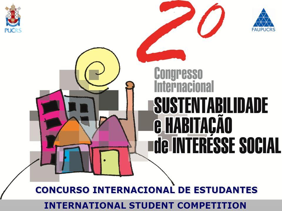 CONCURSO INTERNACIONAL DE ESTUDANTES CONCURSO INTERNACIONAL DE ESTUDANTES INTERNATIONAL STUDENT COMPETITION INTERNATIONAL STUDENT COMPETITION