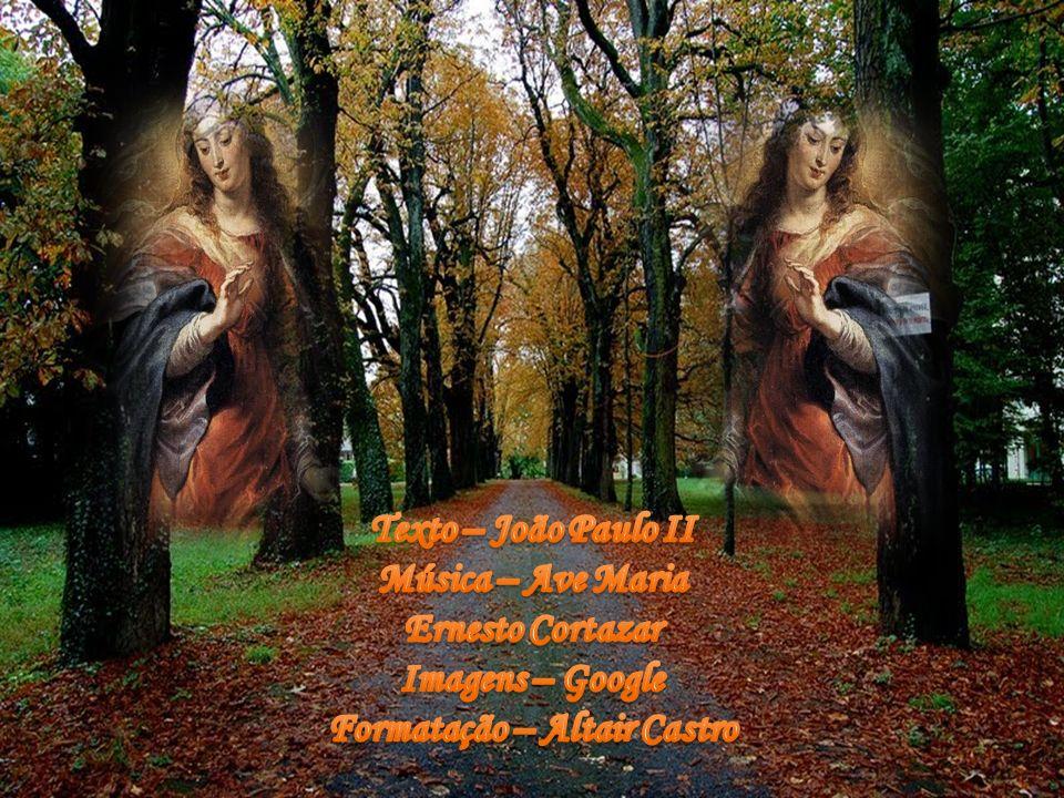 À Virgem Santa podemos, então, dirigir- nos com confiança, implorando-lhe o auxílio, na consciência do papel singular a Ela confiado por Deus, o papel