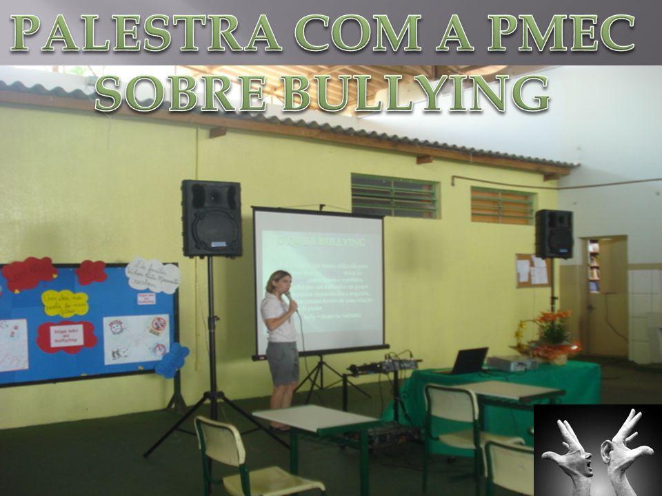 A PMEC explanou sobre as questões: O que é Bullying.
