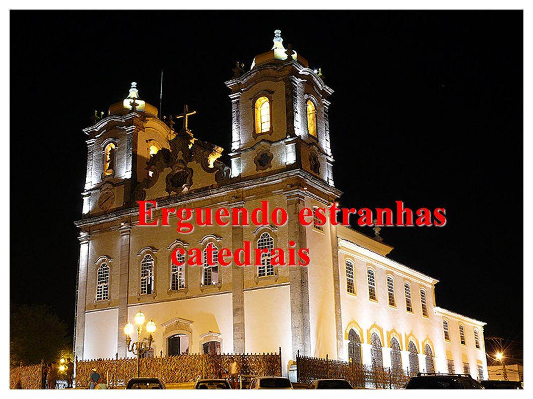 Erguendo estranhas catedrais Erguendo estranhas catedrais