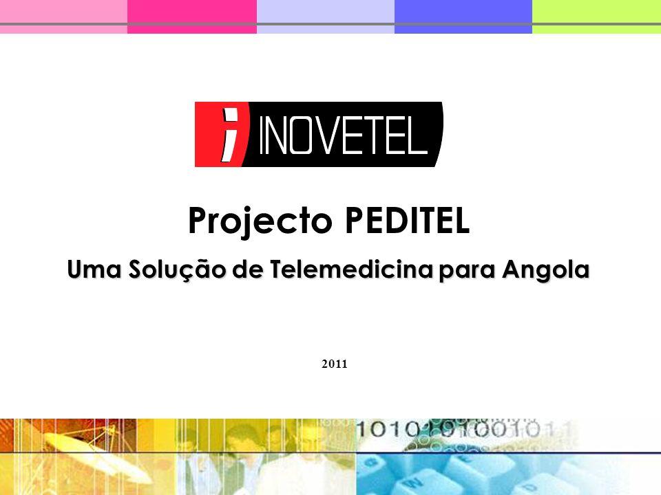 Projecto PEDITEL Uma Solução de Telemedicina para Angola 2011
