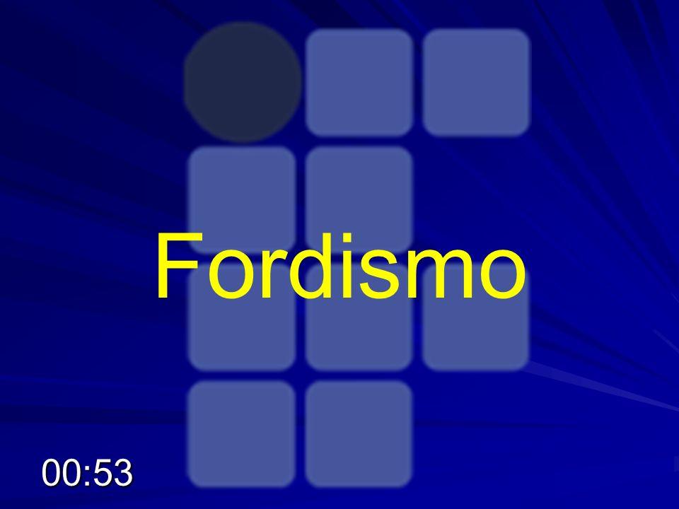 Fordismo 00:55
