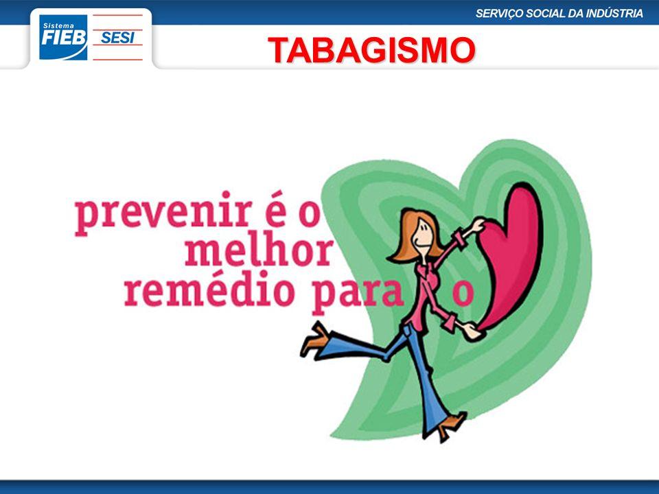 TABAGISMO TABAGISMO No Brasil, um terço da população adulta fuma, sendo: 11,2 milhões de mulheres; 16,7 milhões de homens.