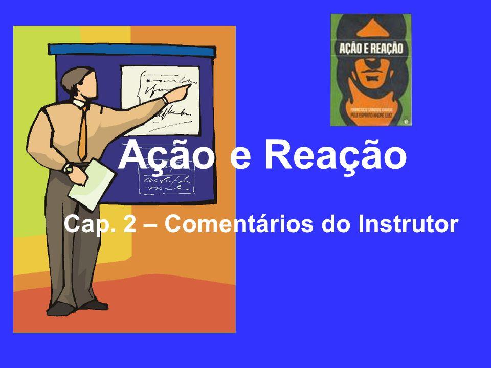 Cap. 2 – Comentários do Instrutor Ação e Reação