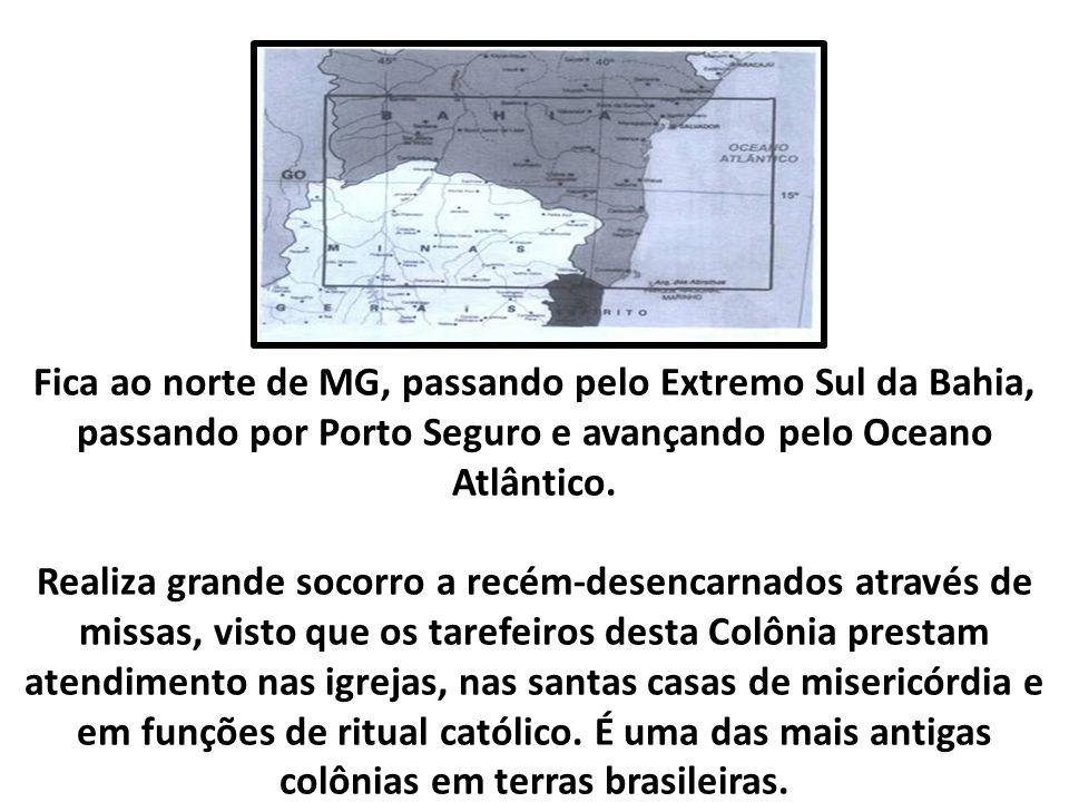 Fica ao norte de MG, passando pelo Extremo Sul da Bahia, passando por Porto Seguro e avançando pelo Oceano Atlântico.