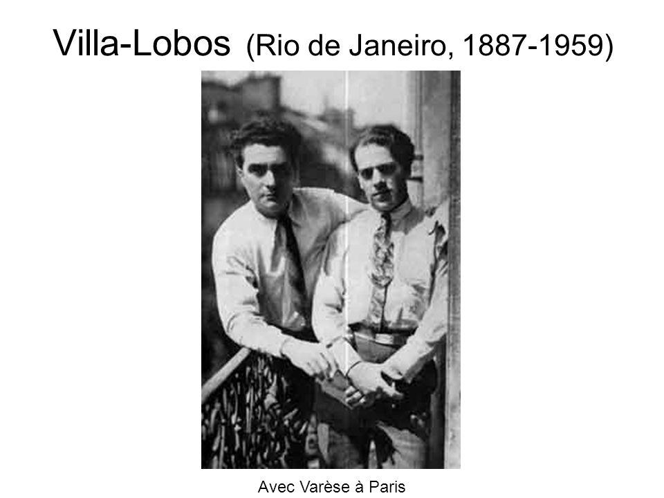 Villa-Lobos (Rio de Janeiro, 1887-1959) Avec Varèse à Paris