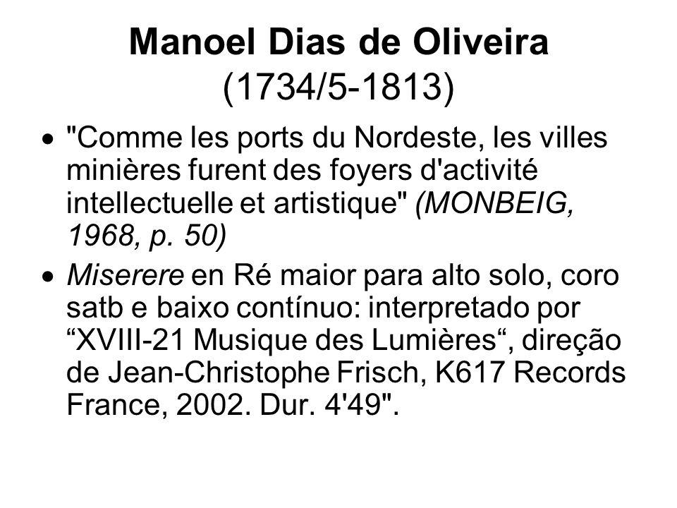 Manoel Dias de Oliveira (1734/5-1813)
