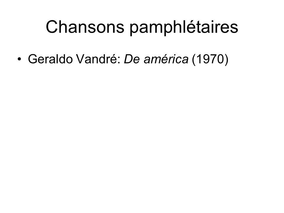 Chansons pamphlétaires Geraldo Vandré: De américa (1970)
