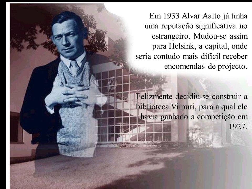 Em 1933 Alvar Aalto já tinha uma reputação significativa no estrangeiro. Mudou-se assim para Helsínk, a capital, onde seria contudo mais difícil receb