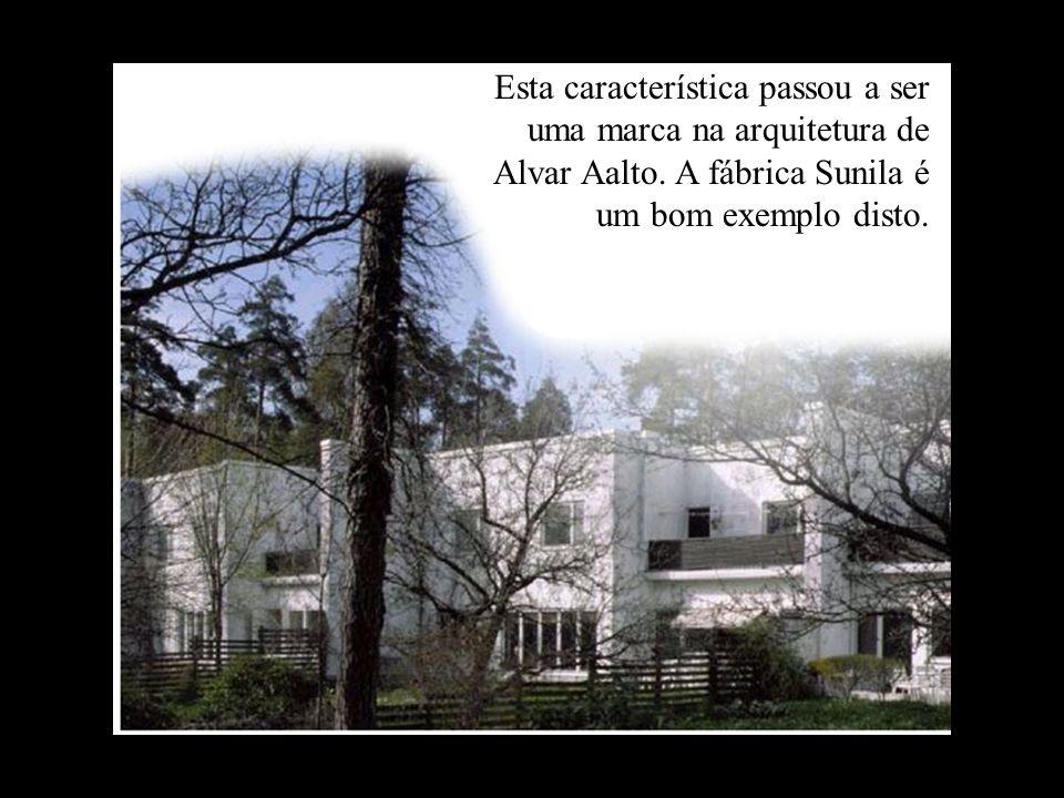 Esta característica passou a ser uma marca na arquitetura de Alvar Aalto. A fábrica Sunila é um bom exemplo disto.