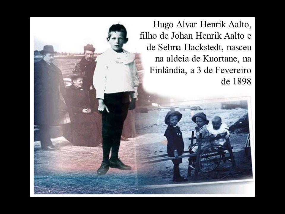 Hugo Alvar Henrik Aalto, filho de Johan Henrik Aalto e de Selma Hackstedt, nasceu na aldeia de Kuortane, na Finlândia, a 3 de Fevereiro de 1898