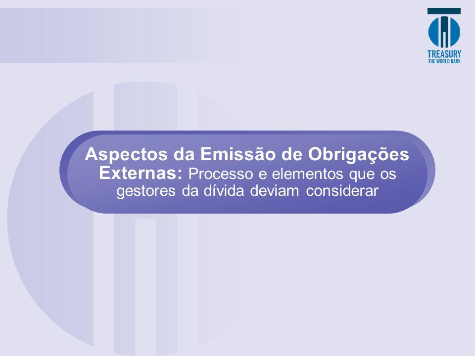 Aspectos da Emissão de Obrigações Externas: Processo e elementos que os gestores da dívida deviam considerar