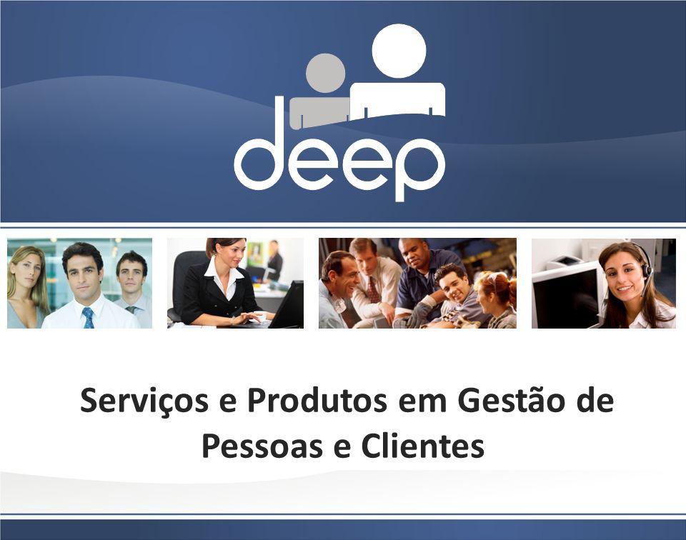 Serviços e Produtos em Gestão de Pessoas e Clientes