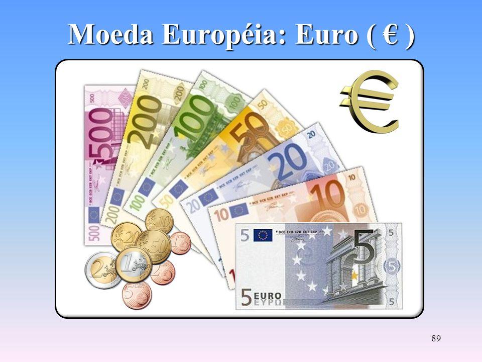 88 Foi criado o Banco Central Europeu com sede em Frankfurt, que define e executa a política monetária do continente. Justificativos do Euro: –apoio /