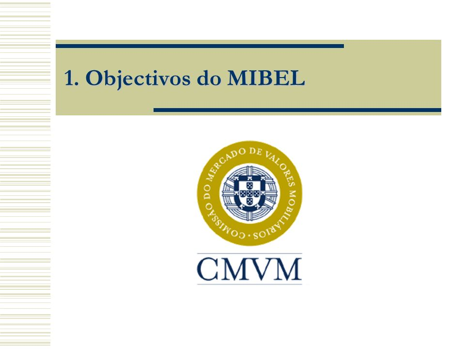 1. Objectivos do MIBEL