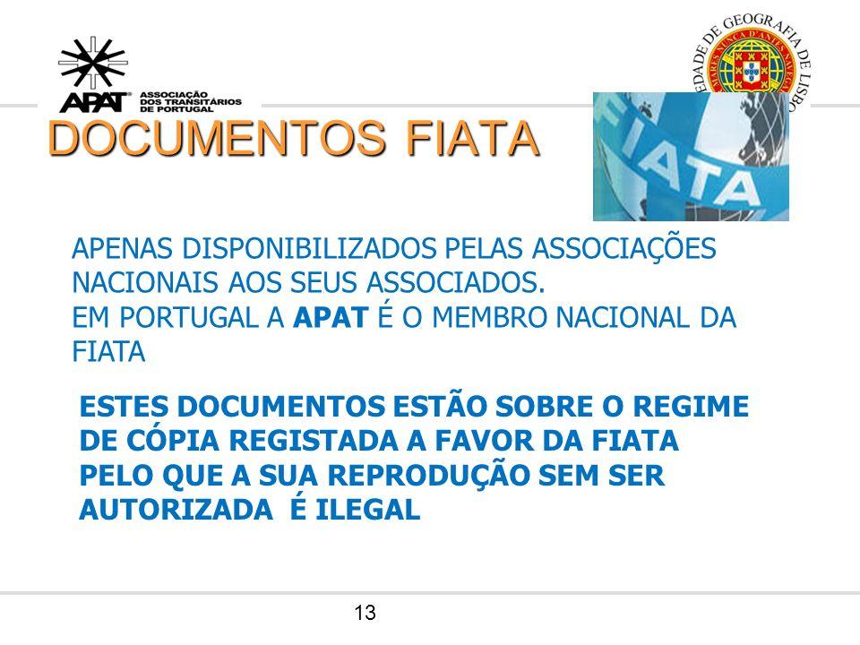 12 REPRESENTAÇÃO INTERNACIONAL REPRESENTANTE NACIONAL DA FIATA FEDERAÇÃO INTERNACIONAL DE ASSOCIAÇÕES DE TRANSITÁRIOS ORGANIZAÇÃO NÃO GOVERNAMENTAL RE