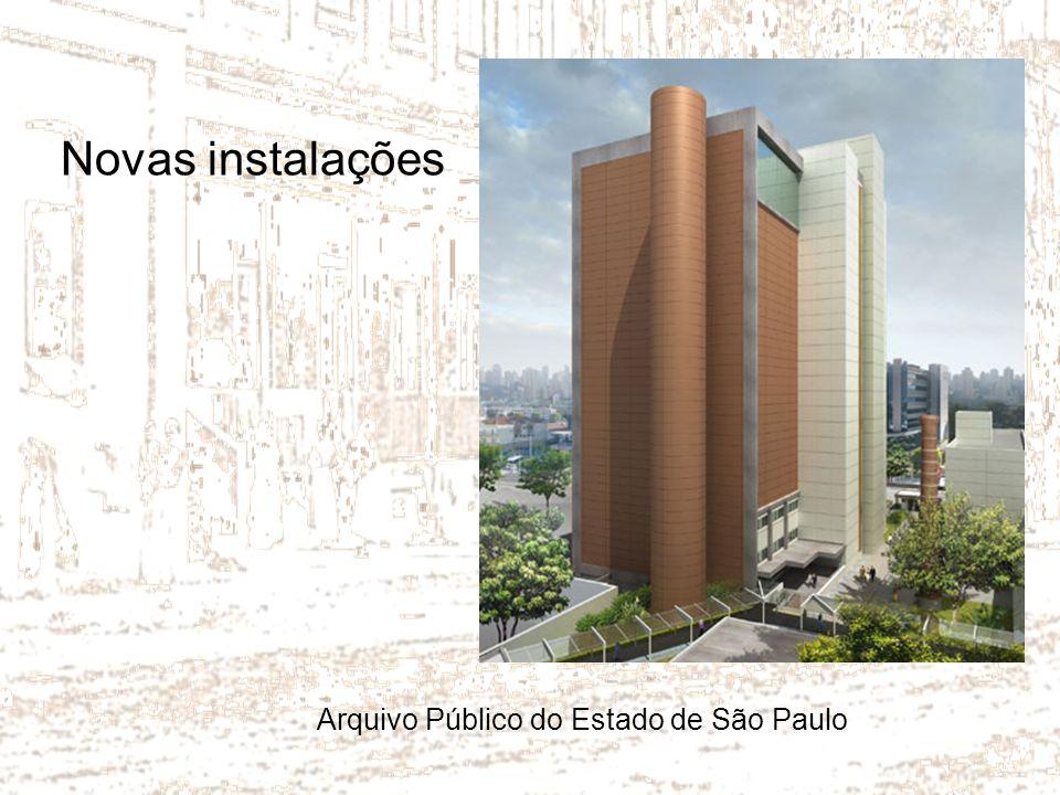 Novas instalações Arquivo Público do Estado de São Paulo