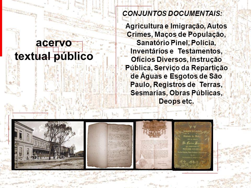 acervo textual público CONJUNTOS DOCUMENTAIS: Agricultura e Imigração, Autos Crimes, Maços de População, Sanatório Pinel, Polícia, Inventários e Testa