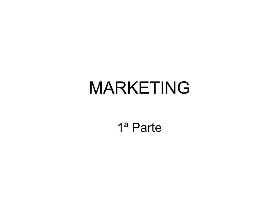 MARKETING 1ª Parte