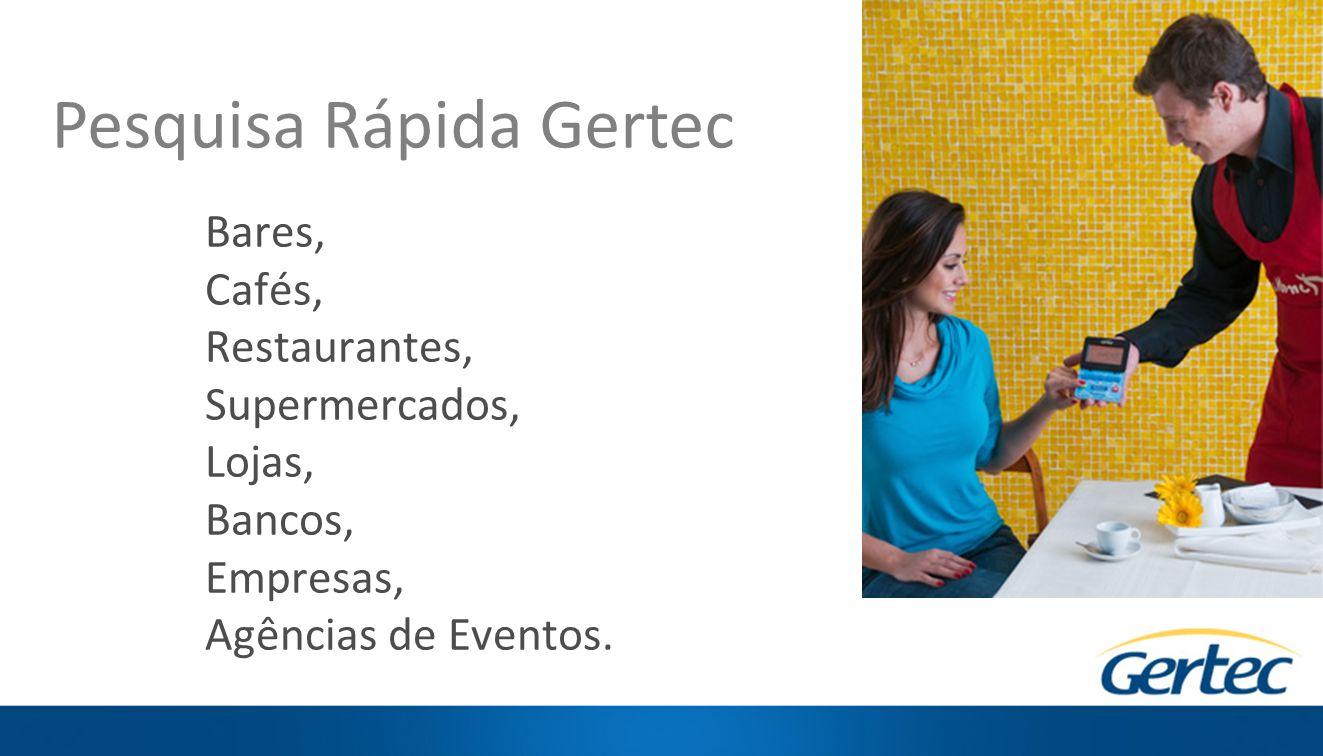 Bares, Cafés, Restaurantes, Supermercados, Lojas, Bancos, Empresas, Agências de Eventos.