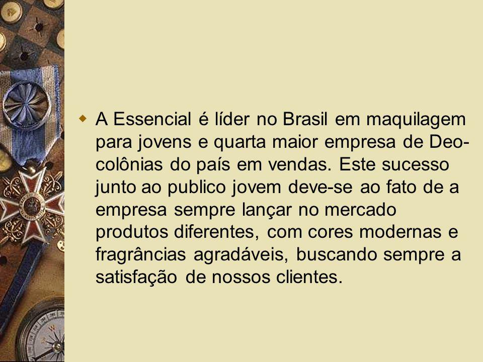 A Essencial é líder no Brasil em maquilagem para jovens e quarta maior empresa de Deo- colônias do país em vendas.