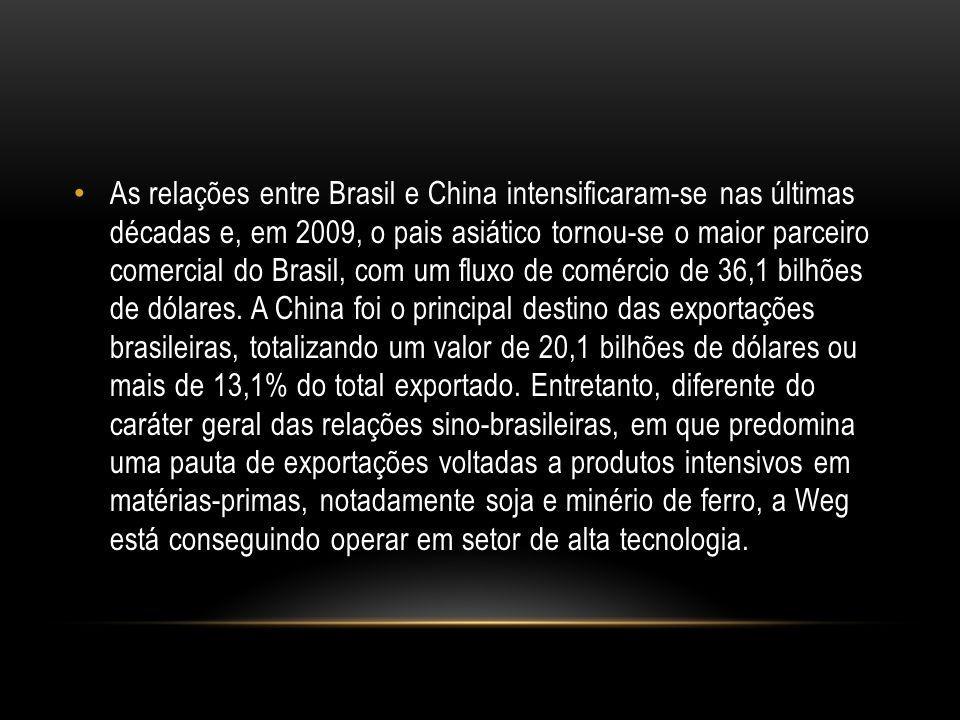 As relações entre Brasil e China intensificaram-se nas últimas décadas e, em 2009, o pais asiático tornou-se o maior parceiro comercial do Brasil, com um fluxo de comércio de 36,1 bilhões de dólares.