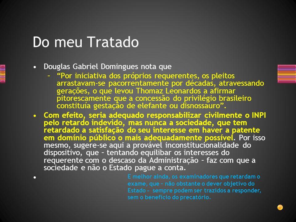 Douglas Gabriel Domingues nota que –Por iniciativa dos próprios requerentes, os pleitos arrastavam-se pacorrentamente por décadas, atravessando geraçõ