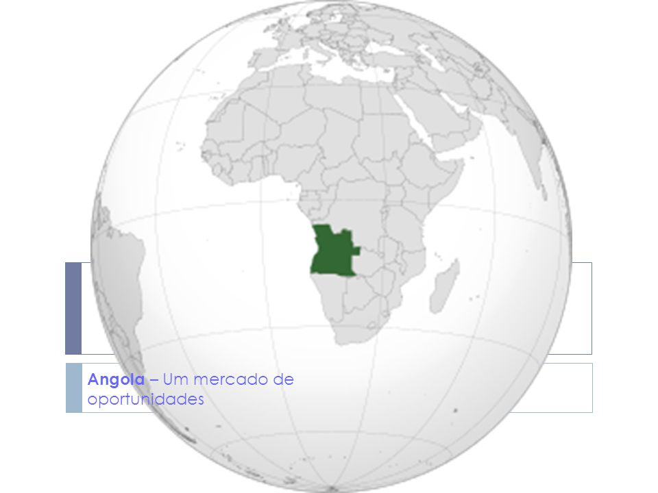 Angola – Um mercado de oportunidades