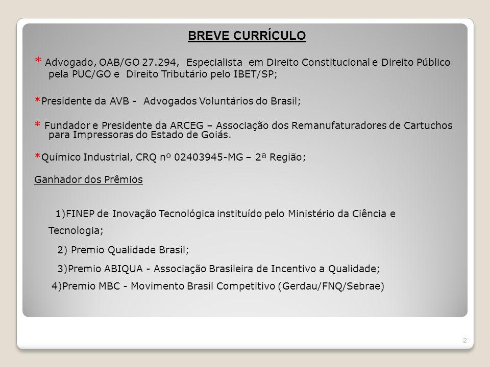 BREVE CURRÍCULO * Advogado, OAB/GO 27.294, Especialista em Direito Constitucional e Direito Público pela PUC/GO e Direito Tributário pelo IBET/SP; *Pr