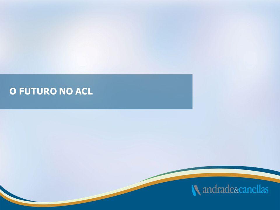 O FUTURO NO ACL