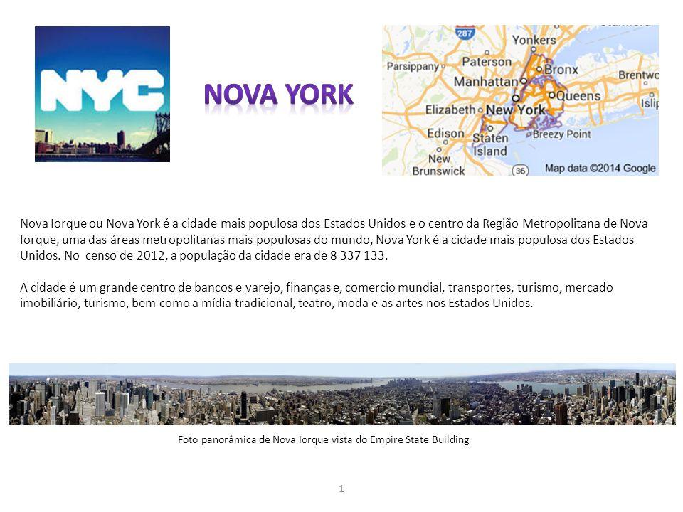 Nova Iorque ou Nova York é a cidade mais populosa dos Estados Unidos e o centro da Região Metropolitana de Nova Iorque, uma das áreas metropolitanas m