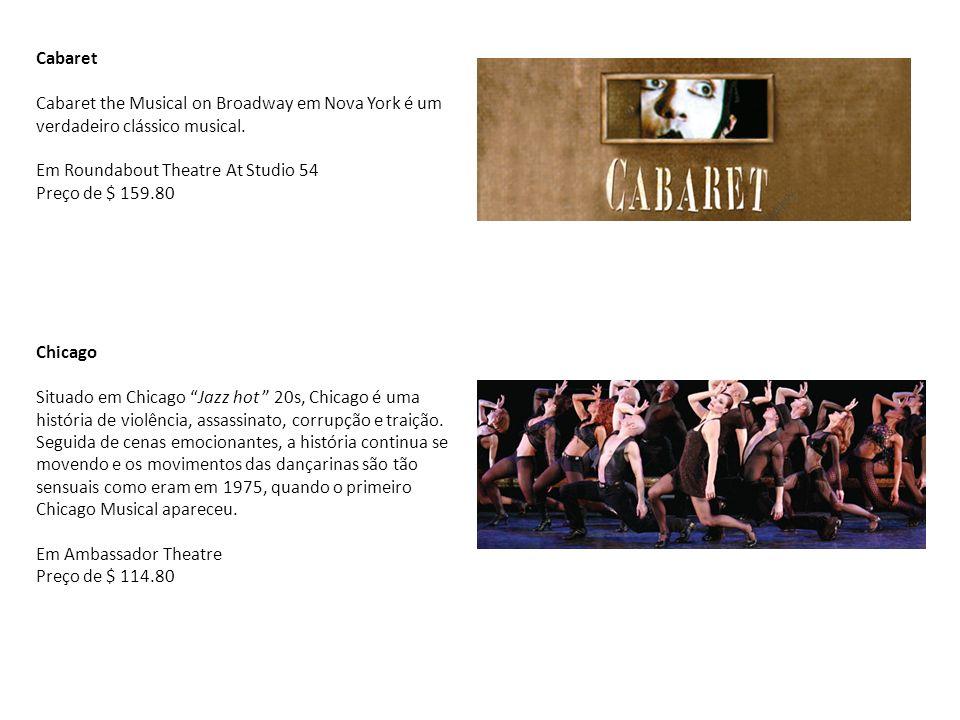 Cabaret Cabaret the Musical on Broadway em Nova York é um verdadeiro clássico musical. Em Roundabout Theatre At Studio 54 Preço de $ 159.80 Chicago Si