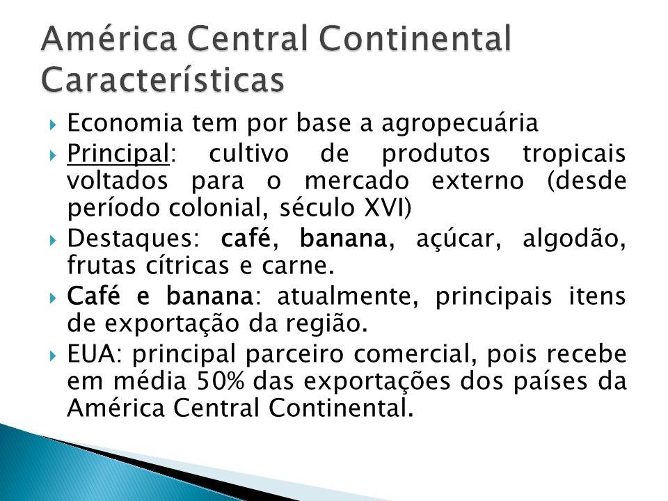Economia tem por base a agropecuária Principal: cultivo de produtos tropicais voltados para o mercado externo (desde período colonial, século XVI) Des