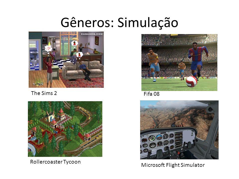 Gêneros: Simulação The Sims 2 Rollercoaster Tycoon Fifa 08 Microsoft Flight Simulator