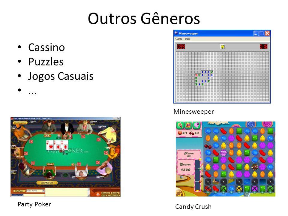 Outros Gêneros Cassino Puzzles Jogos Casuais... Minesweeper Candy Crush Party Poker
