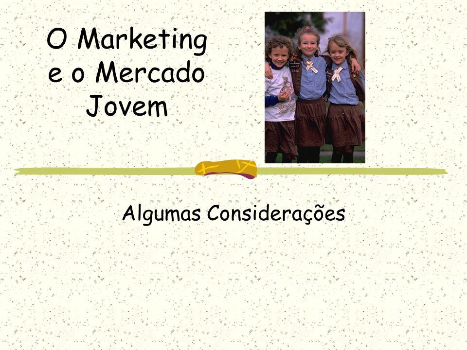 O Marketing e o Mercado Jovem Algumas Considerações