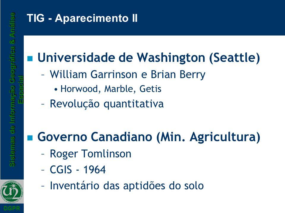 Sistemas de Informação Geográfica & Análise Espacial DGPR n Universidade de Washington (Seattle) –William Garrinson e Brian Berry Horwood, Marble, Get