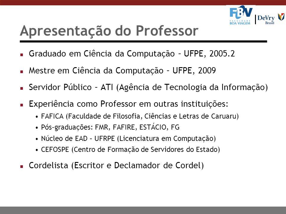 Referências LAUDON, KENNETH; LAUDON, JANE.Sistemas de Informação Gerenciais.