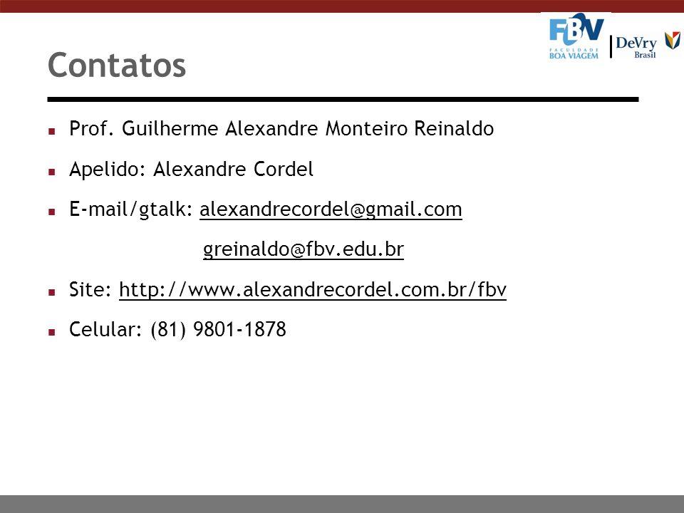 Sistemas de Informação Gerenciais Prof. Guilherme Alexandre Monteiro Reinaldo Recife