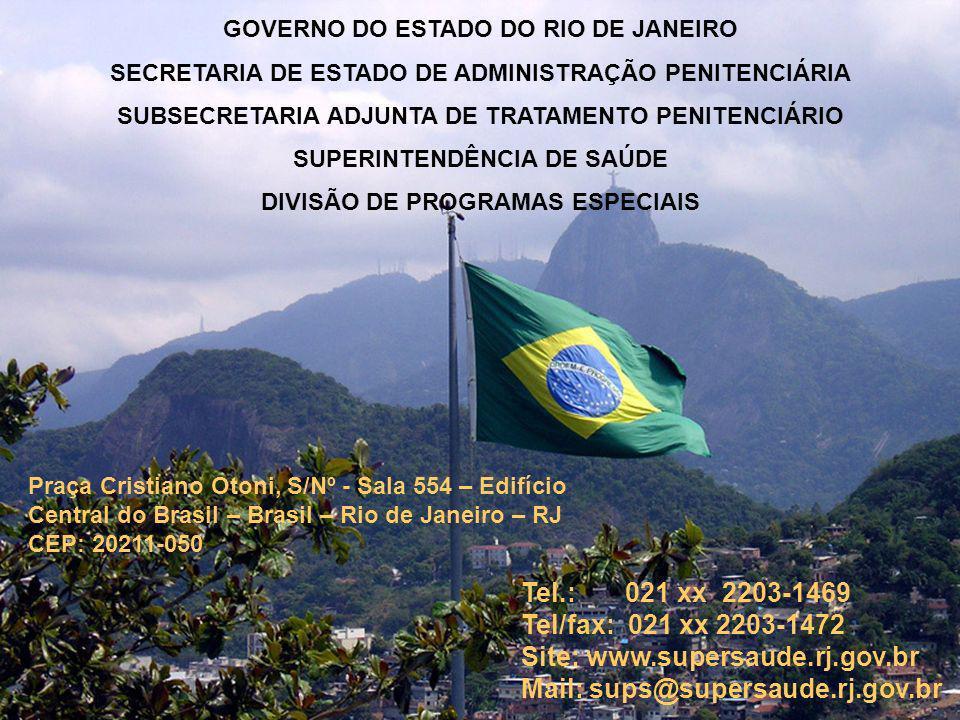 GOVERNO DO ESTADO DO RIO DE JANEIRO SECRETARIA DE ESTADO DE ADMINISTRAÇÃO PENITENCIÁRIA SUBSECRETARIA ADJUNTA DE TRATAMENTO PENITENCIÁRIO SUPERINTENDÊ