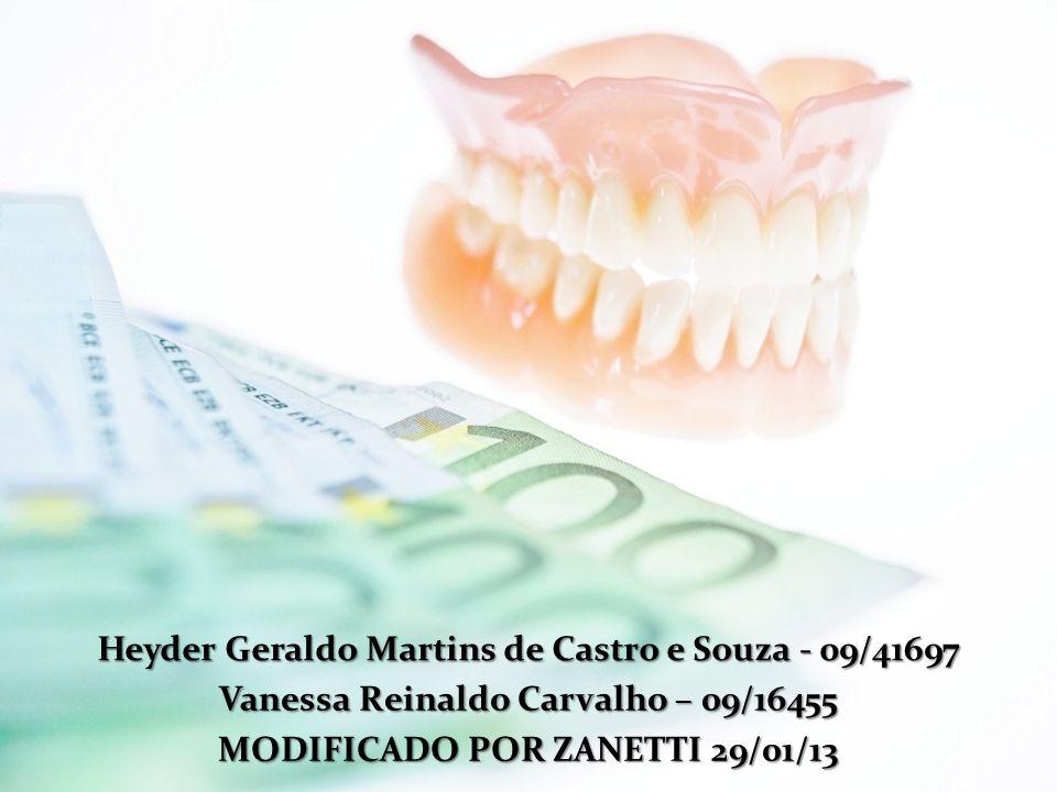 Heyder Geraldo Martins de Castro e Souza - 09/41697 Vanessa Reinaldo Carvalho – 09/16455 MODIFICADO POR ZANETTI 29/01/13