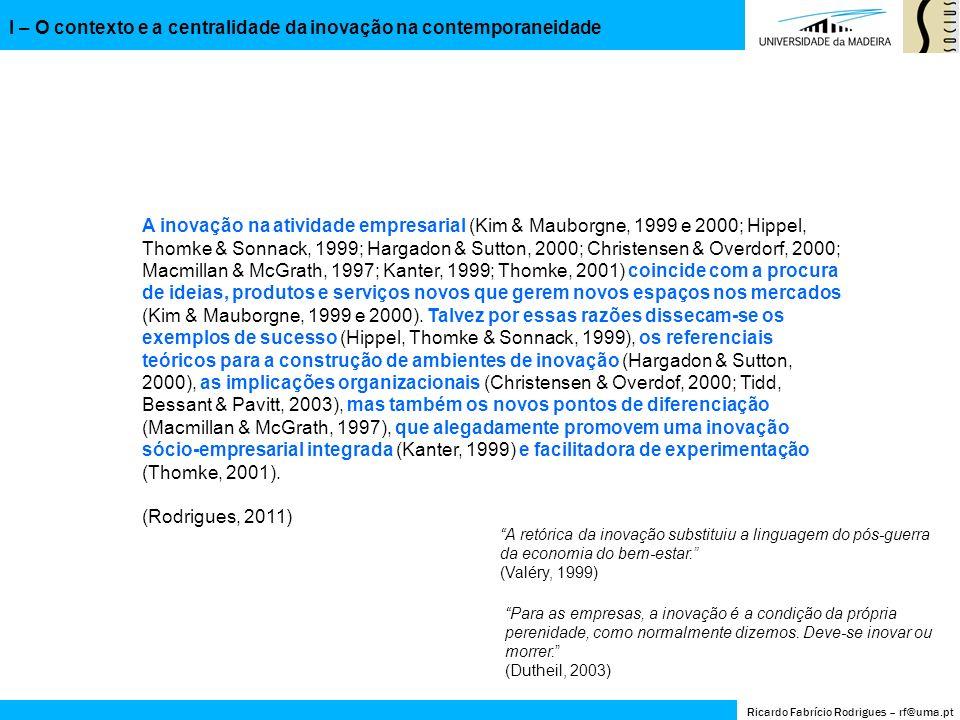 1940 1950 1960 1970 1980 19902000 2010 2020 II GM 1939-1945 1947 Plano Marshall Consumo… Boom industrial Management (Druker) Comportamento Organizacional Conflitos raciais e direitos civis nos EUA Guerra Fria (pós-II GM – 1991) Guerra das Coreias (1950-1953) Invasão da Baía dos Porcos (1961) Muro de Berlim (1961-1989) Guerra do Vietname (1964-1975) Conflitos nos territórios ultramarinos Lua (1969) Mudança de lógicas sócio-organizacionais Era pós-industrial Eletrónica Cibernética Processamento de dados Serviços Novos materiais Auge da crise petrolífera (1973)1973 25 de Abril 1974 R.