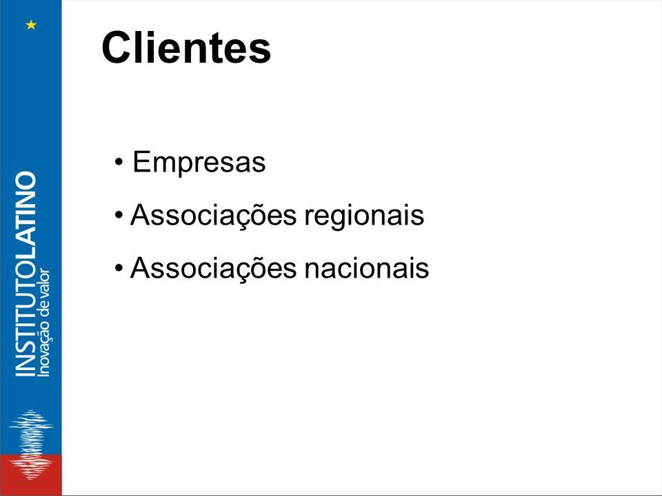 Clientes Empresas Associações regionais Associações nacionais