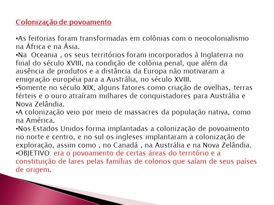 Características: 1.Organização da produção com o objetivo de atender ao mercado interno.
