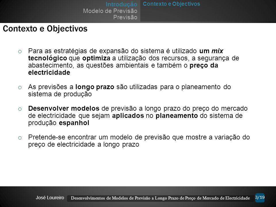 3/19 Contexto e Objectivos Introdução Modelo de Previsão Previsão Contexto e Objectivos o Para as estratégias de expansão do sistema é utilizado um mi