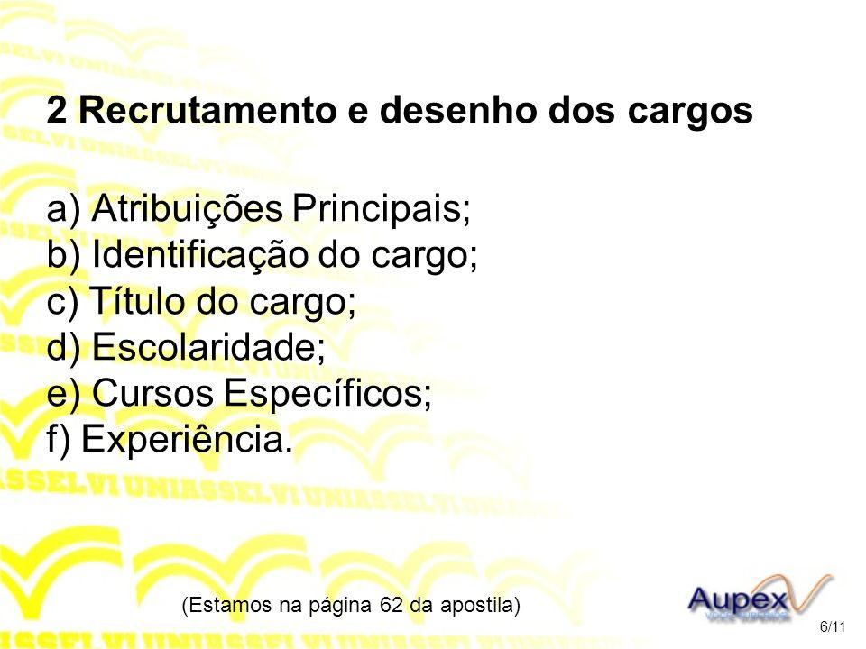 3 Recrutamento e Mercado de RH O Mercado de RH é afetado por: a) Área Física; b) Sazonalidade; c) Oferta e Procura; d) Educação; e) Conhecimentos, etc.