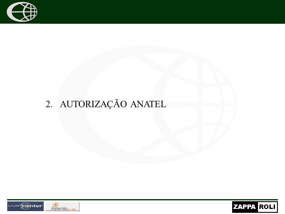 ZAPPAROLI 2.AUTORIZAÇÃO ANATEL