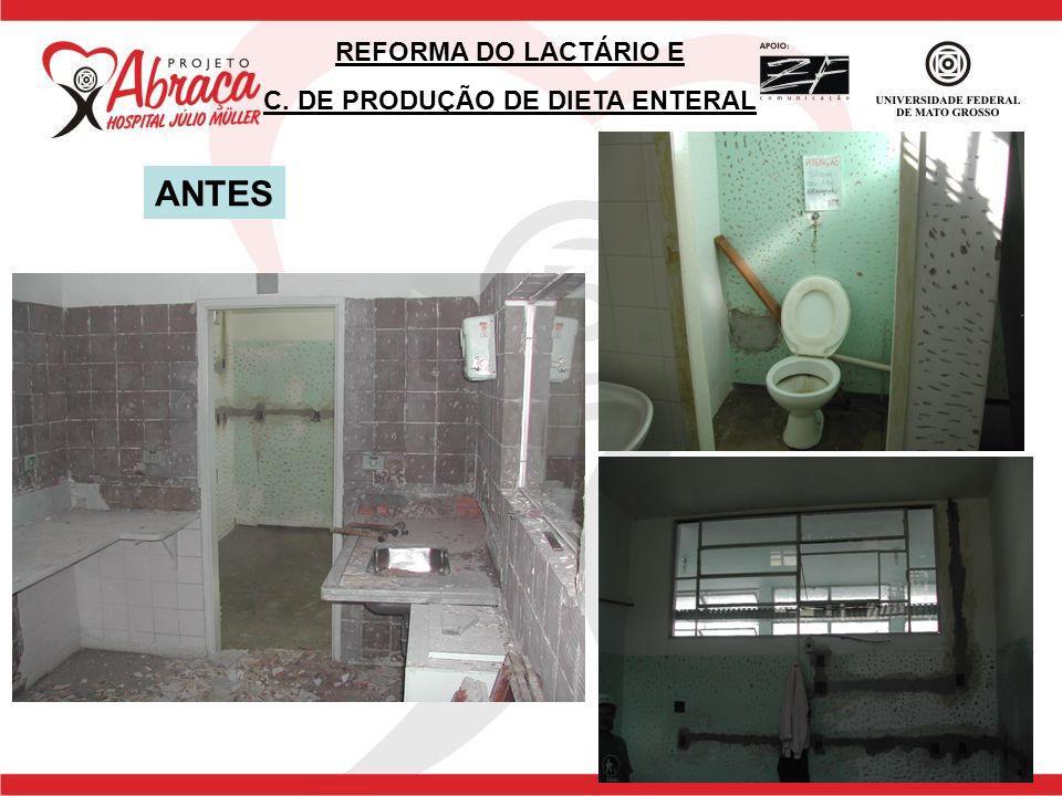 REFORMA DO LACTÁRIO E C. DE PRODUÇÃO DE DIETA ENTERAL ANTES