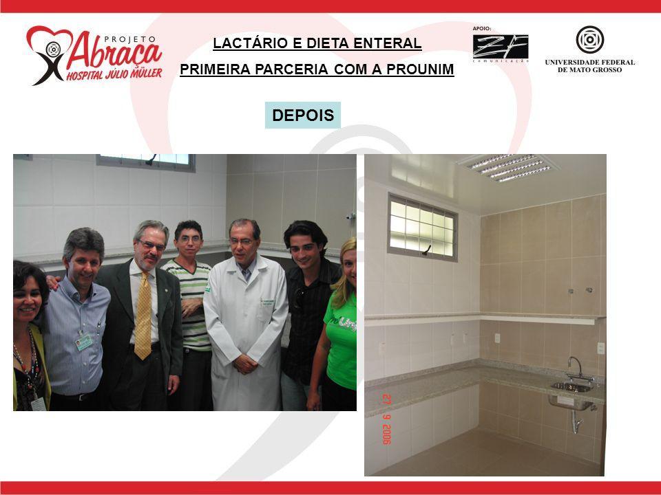 LACTÁRIO E DIETA ENTERAL PRIMEIRA PARCERIA COM A PROUNIM DEPOIS